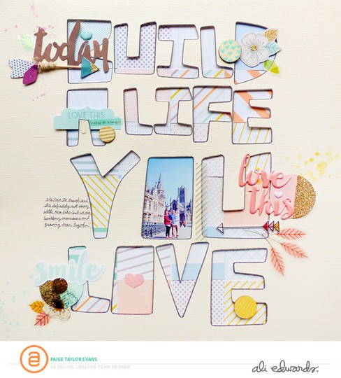 Build a life you love by paige evans original