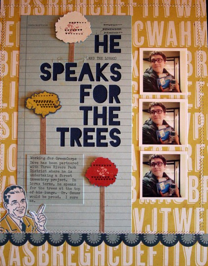 He speaks for the trees2 small