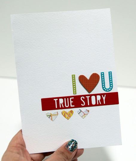 I love you true story card
