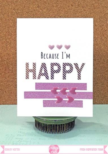 Because i'm happy1