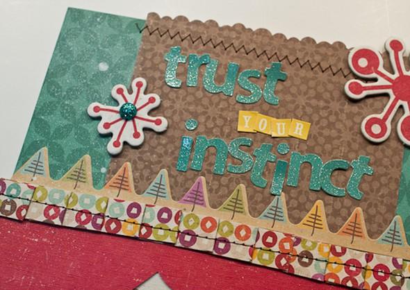 Trust your instict 4