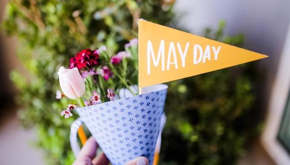 May day 0001 3c312a68 829d 443f 8f91 32bb14dba97c original