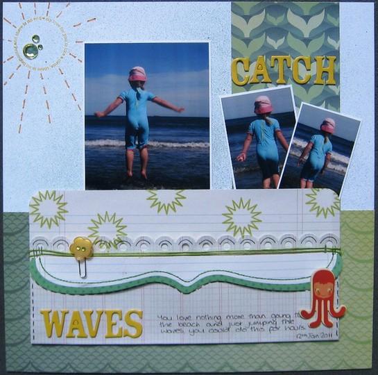 Catch waves
