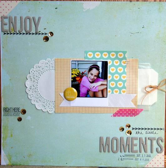 Enjoy little moments