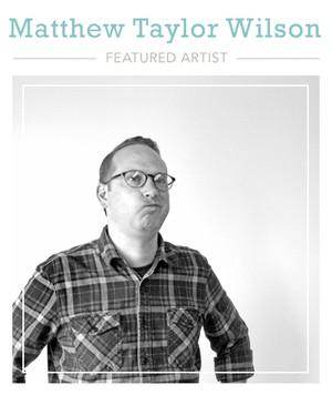 Matthew wilson featuredartist
