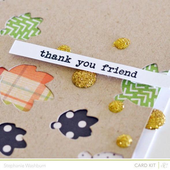 Thank you friend close