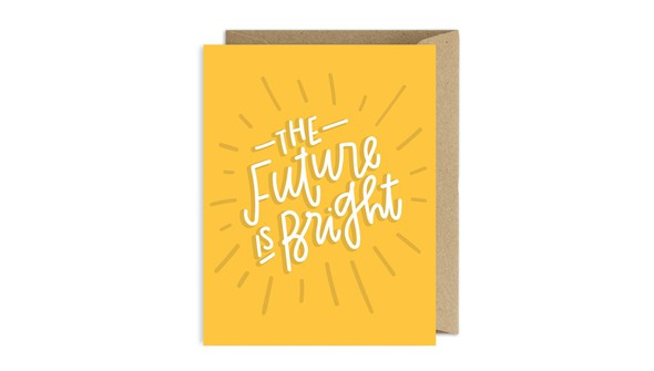 Thefutureisbrightcard slider original