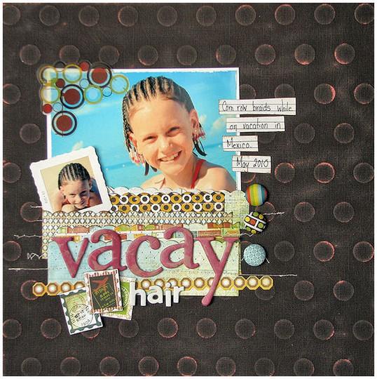 Vacay hair lo feb2011