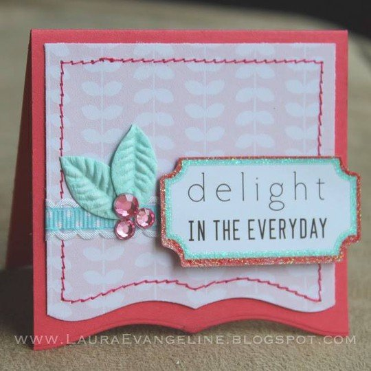 Delightintheeveryday lauraevangeline