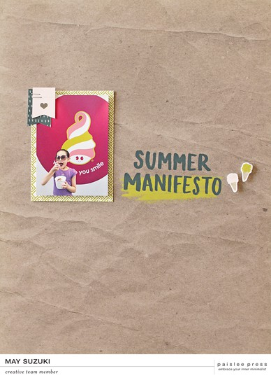 Paislee summer manifesto projectbymaysuzuki original