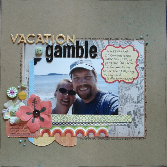 Vacation gamble