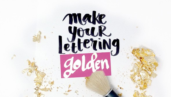 Make your lettering golden original
